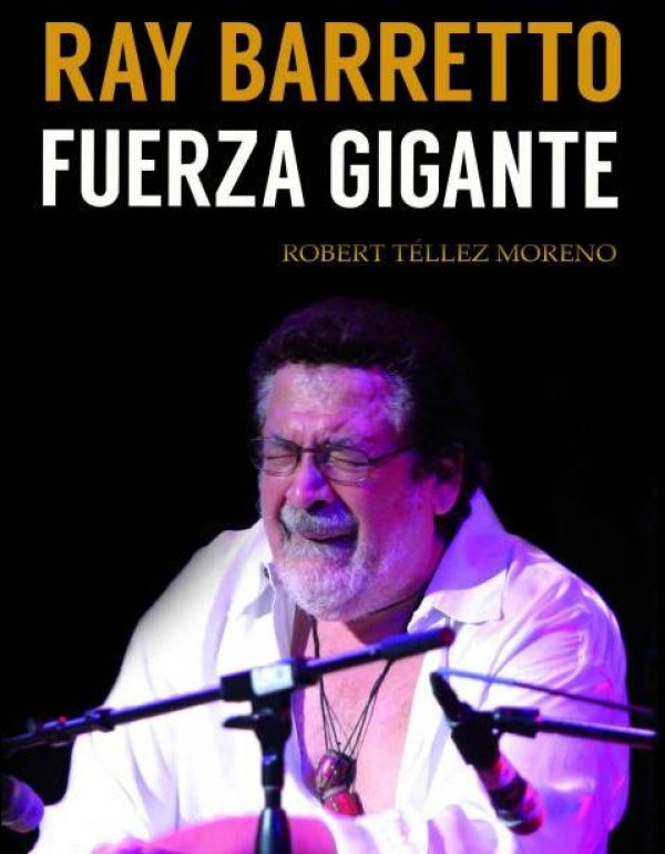 La vida musical de Ray Barretto, en un libro